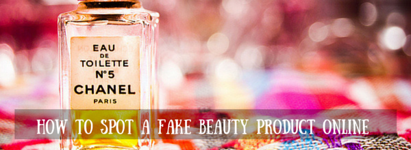 how to spot a fake beauty product online